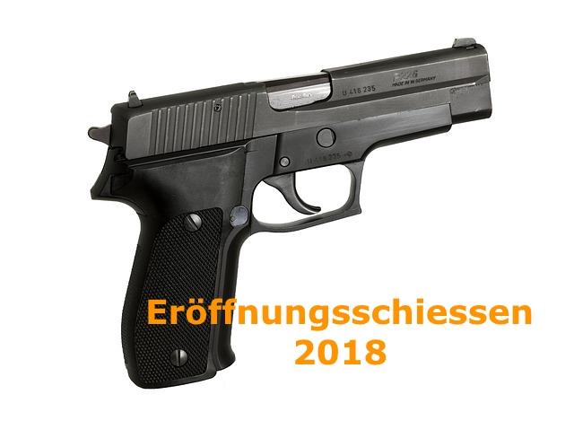 Pistolen Eröffnungsschiessen 2018